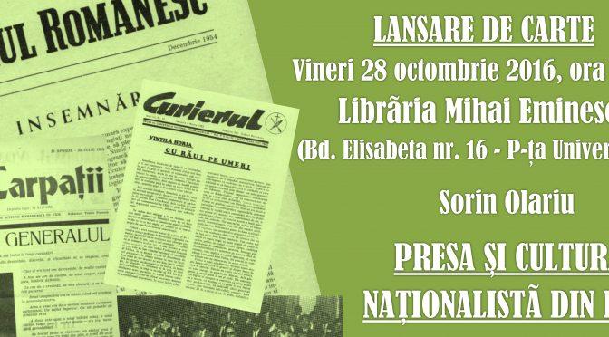 """LANSARE DE CARTE: """"Presa si cultura nationalista din exil"""""""